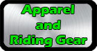 Apparel and Riding Gear